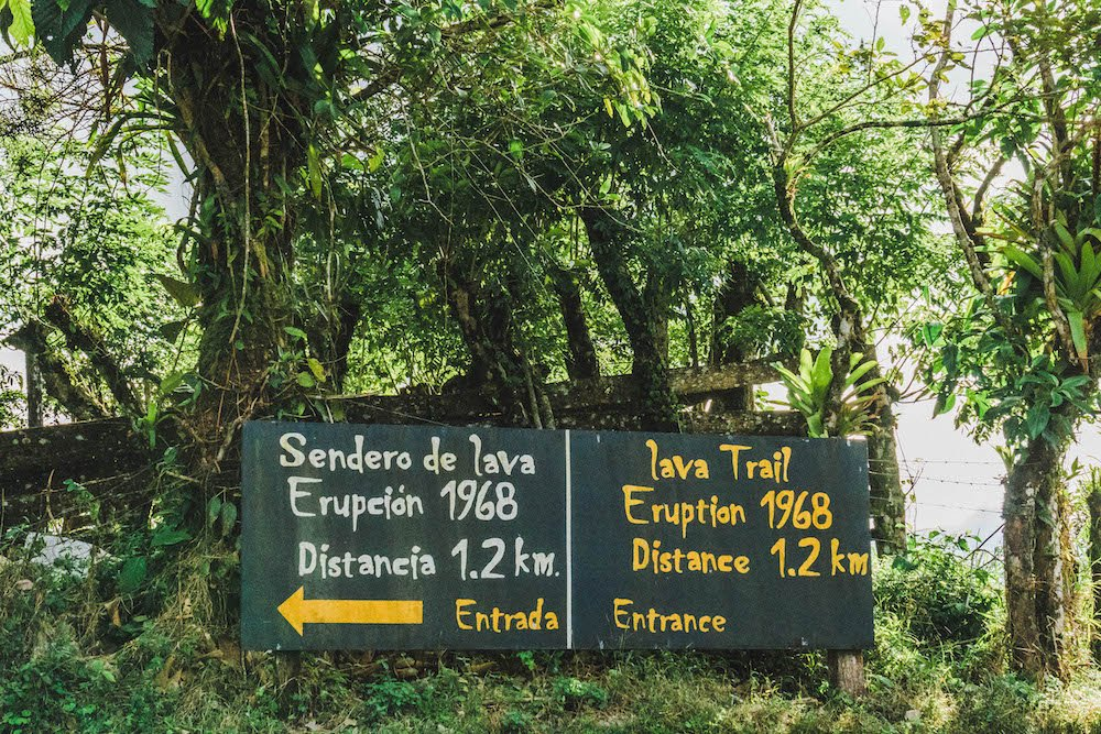 The sign for the Sendero de lava Eruption 1968/the Lava Trail in La Fortuna, Costa Rica